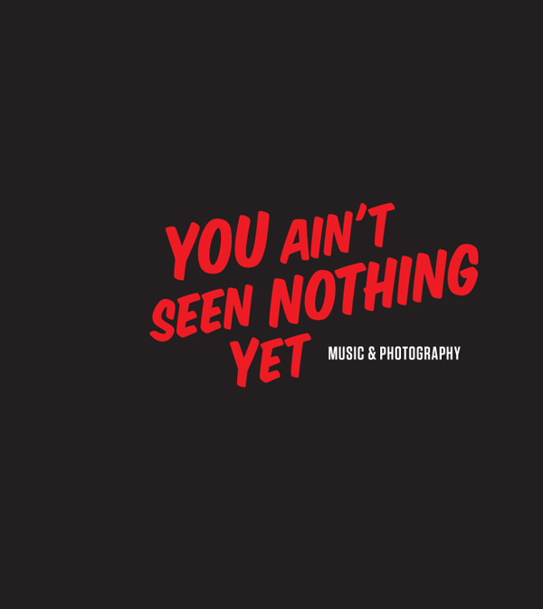 U Aint Seen Nothing Yet You ain't seen nothing...